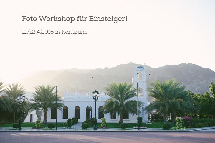 Foto Workshop Einsteiger Karlsruhe